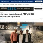 Interview: Inside Look at FTX's $150M Blockfolio Acquisition