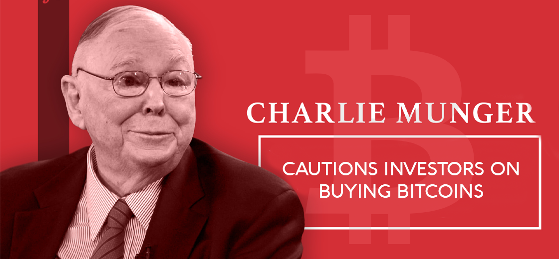 Investing Legend Charlie Munger Cautions Investors on Buying Bitcoin